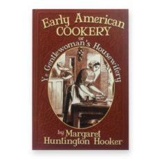 Fairbanks House - Early American Cookery