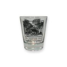 Fairbanks House - Shot Glass