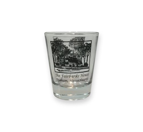 Fairbanks House - Shot Glass